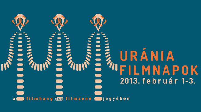 1. URÁNIA FILMNAPOK / 2013. február 1-3.