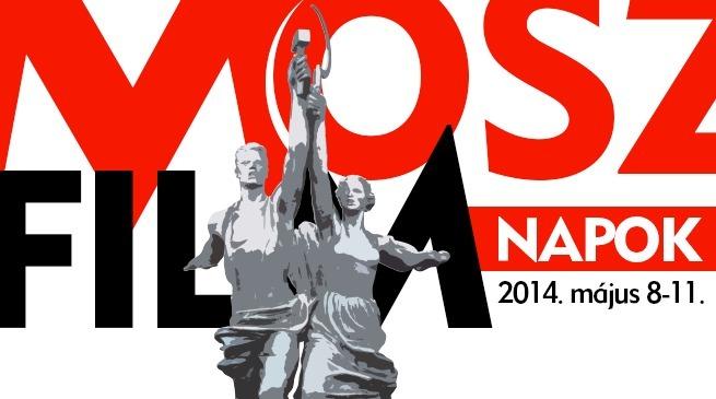 MOSZFILM Napok / 2014. május 8-11.